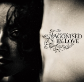 Agonised By Love - Lovesick Society CD digi