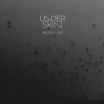 undertheskin - Negative